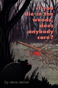 If You Die in the Woods